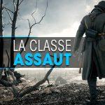 Classe Assaut dans Battlefield 1